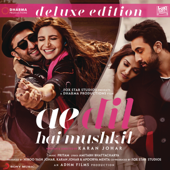 Ae Dil Hai Mushkil (Deluxe Edition) [Original Motion Picture Soundtrack]-Pritam