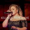 I'd Rather Go Blind (Live) - Single, Kelly Clarkson