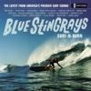 Surf-N-Burn - Blue Stingrays