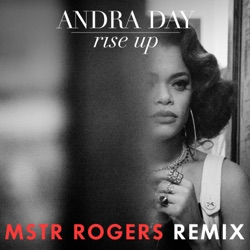 View album Andra Day - Rise Up (MSTR ROGERS Remix) - Single