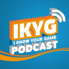 IKYG-Podcast – I KNOW YOUR GAME (IKYG)
