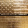American Prodigal, Crowder