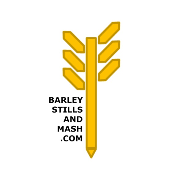 Podcast - Barley, Stills and Mash