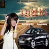 Ja Leja Gaddi Mod Ke - Single - Shivangi Kaushik