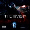 The Intent (Original Motion Picture Soundtrack)