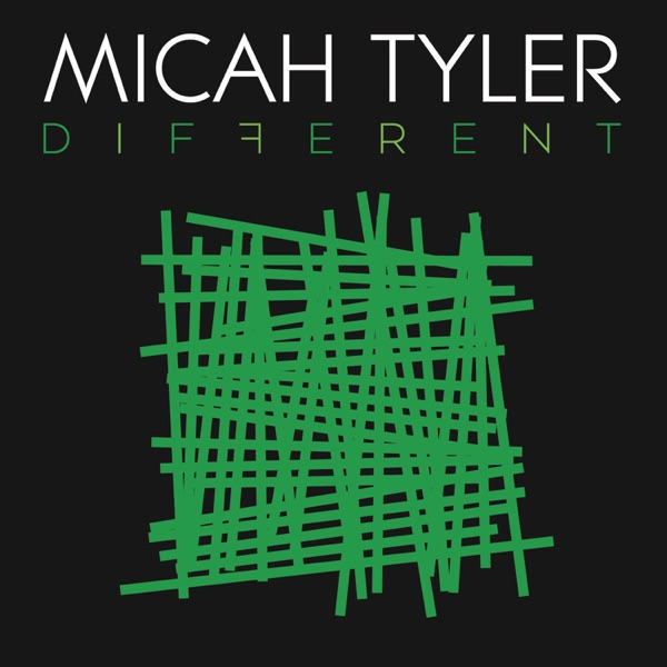 Micah Tyler - Different