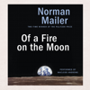 Norman Mailer - Of a Fire on the Moon (Unabridged) portada