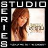Lead Me to the Cross (Studio Series Performance Track) - EP