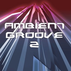 Ambient Groove 2