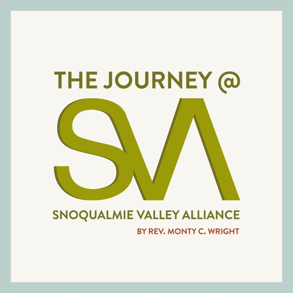 The Journey @ Snoqualmie Valley Alliance