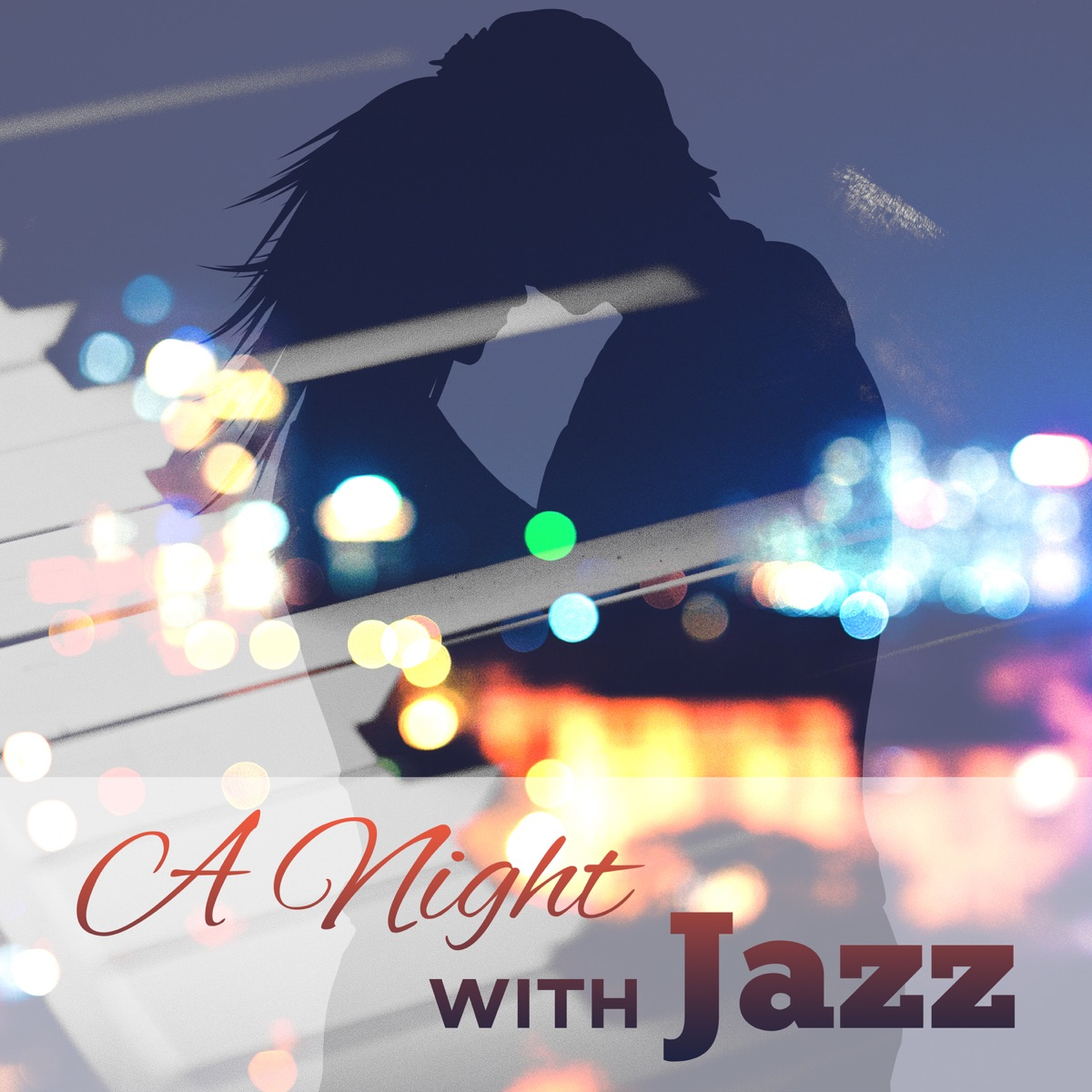 A Night with Jazz: Relaxing Smooth Jazz Music, Romantic Piano for