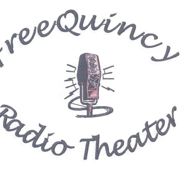 FreeQuincy Radio Theater Network