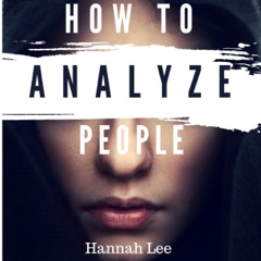 How to Analyze People: A CherryTree Style Book (Unabridged)