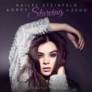 Starving (feat. Zedd) [Acoustic] - Single Mp3 Download
