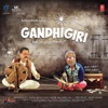 Gandhigiri Original Motion Picture Soundtrack EP