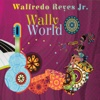 WallyWorld - Walfredo Reyes Jr.
