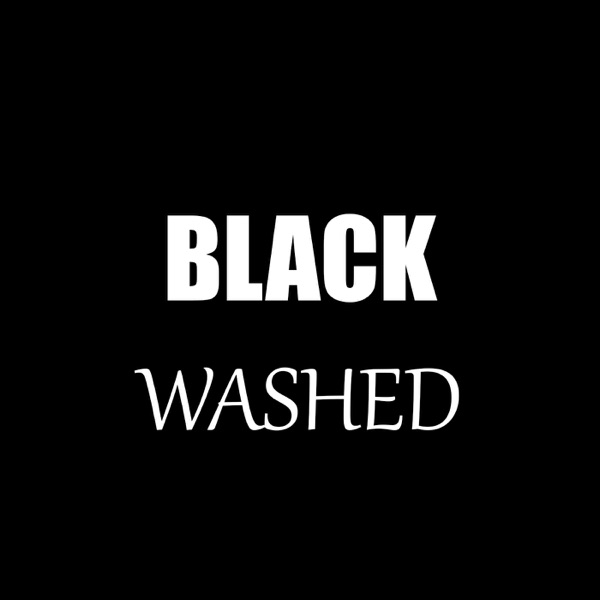 Blackwashed
