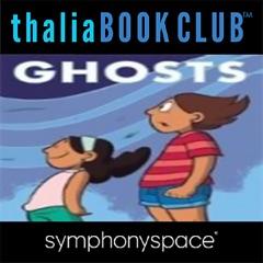 Thalia Kids' Book Club: Raina Telgemeier Ghosts