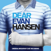 Dear Evan Hansen (Original Broadway Cast Recording) - Various Artists - Various Artists