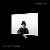 You Want It Darker-Leonard Cohen