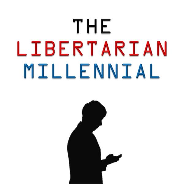 The Libertarian Millennial