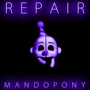 MandoPony - Repair