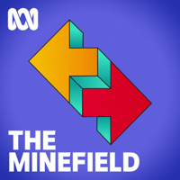 The Minefield - ABC RN podcast