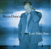Bryan Duncan - Love Takes Time artwork