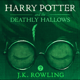 Harry Potter and the Deathly Hallows, Book 7 (Unabridged) - J.K. Rowling MP3 Download