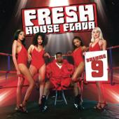 Fresh House Flava, Vol. 9