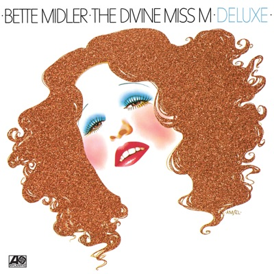 The Divine Miss M Deluxe - Bette Midler