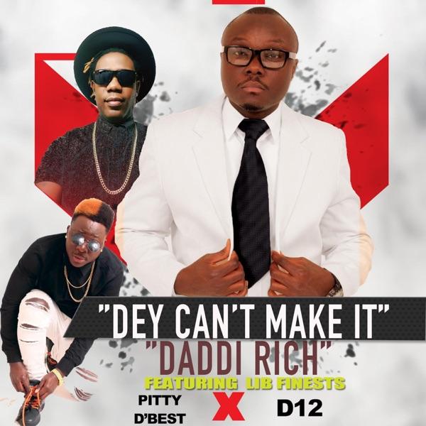 Dey Can't Make It (feat. Pitty'd Best & D12) - Single