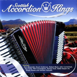 ‎Scottish Accordion Kings by Various Artists