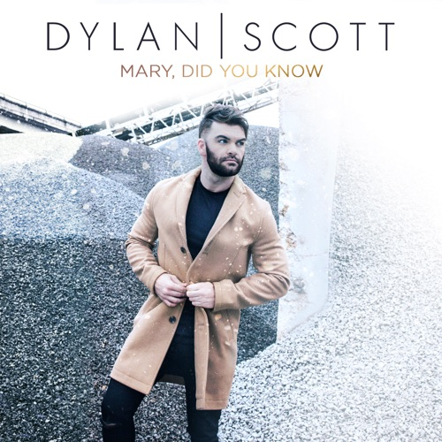 Dylan Scott - Mary, Did You Know? - Single