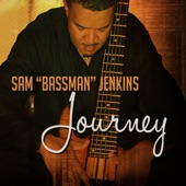 "Sam ""Bassman"" Jenkins - That's The Way Of The World"