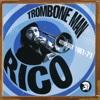 Trombone Man - Rico: Anthology 1961-71 - Various Artists