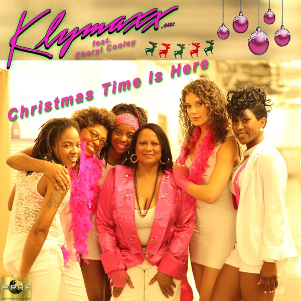 Christmas Time Is Here (feat. Cheryl Cooley) - Single   Klymaxx