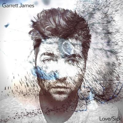 Love / Sick - Garrett James album