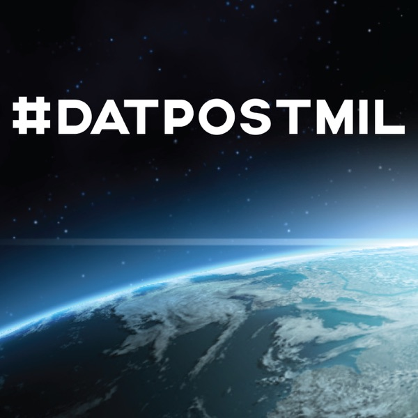 #DatPostmil Podcast