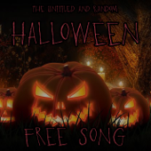 The Untitled and Random Halloween Free Song