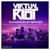 Sugar Rush Remix EP - Virtual Riot