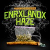 Enrxlandx Haze - Axton the MoneyMaker