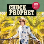 Chuck Prophet - Coming Out in Code