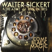 Walter Sickert & the Army of Broken Toys - Whole Way Down