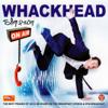 On Air - Whackhead Simpson