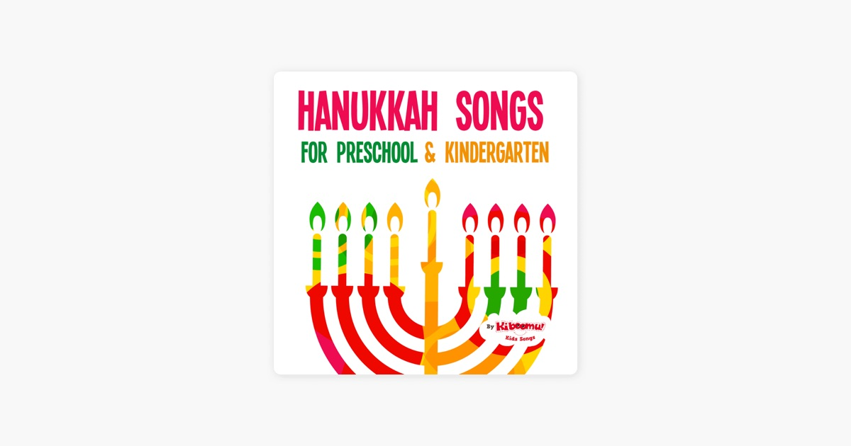 Hanukkah Songs For Preschool U0026 Kindergarten By The Kiboomers On Apple Music