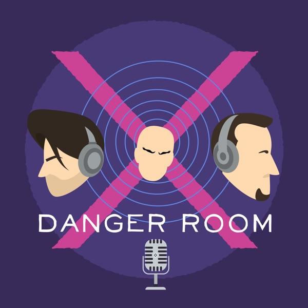 Danger Room: The X-men Comics Commentary Podcast