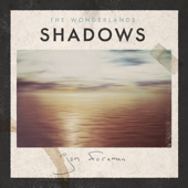The Wonderlands: Shadows - EP