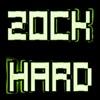 Zock Hard