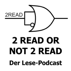 2 READ OR NOT 2 READ - Der Lese-Podcast